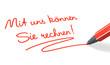 Stift- & Schriftserie: Mit uns können Sie rechnen! rot