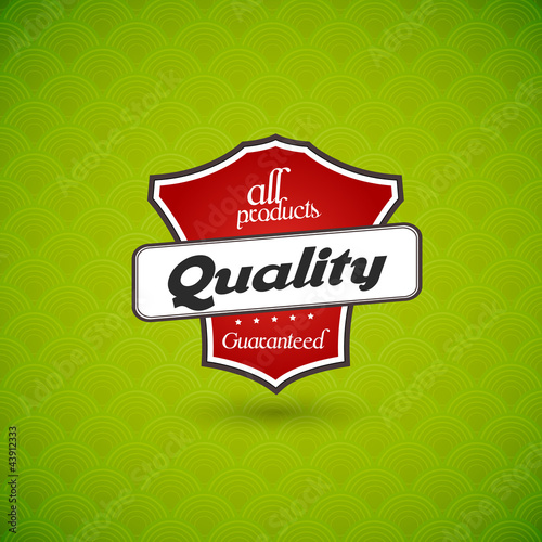 Green board with  product quality sign.