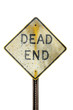 Weathered dead end sign