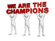 Three men join forces to lift the words We are the Champions