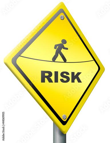 risk ahead warning sign