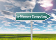 "Signpost ""In-Memory Computing"""