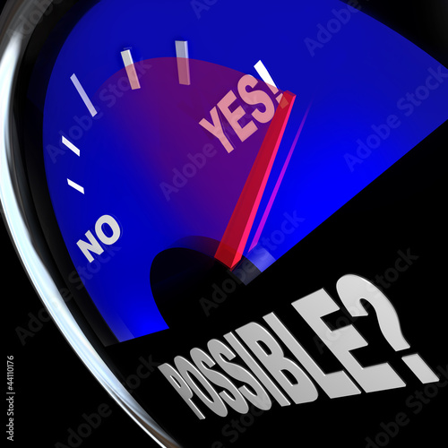Possible Yes Answer Opportunity to Achieve Success Fuel Gauge