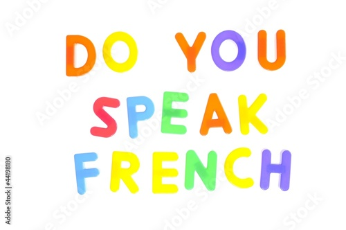 Do you speak french.