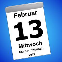 Kalender auf blau - 13.02.2013 - Aschermittwoch