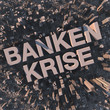 Bankenkrise - Illustration