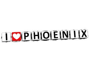 3D I Love Phoenix Button Click Here Block Text
