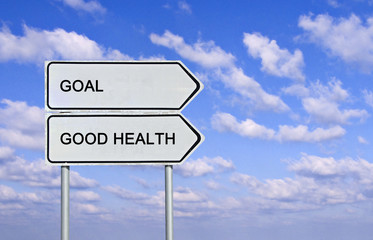 Sign to good health and goal
