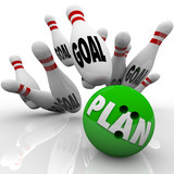 Plan Bowling Ball Hits Goal Pins Goals Accomplished poster