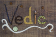 The word Vedic spelled out in ayurveda spices and seeds