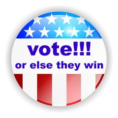 VOTE!!! ...or else they win