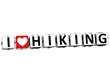 3D I Love Hiking Button Click Here Block Text