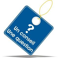 étiquette un conseil une question