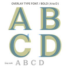 Overlay Type Font (Bold / A to D) #Vector