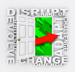 Disrupt Door Paradigm Shift New Direction