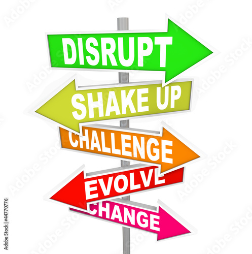 Disrupt Change Direction New Ideas Technology Signs