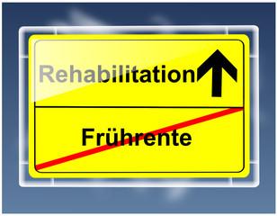 Schild - Frührente/Rehabilitation