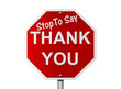 Stop to say Thank You