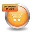 """Bouton Web """"VOS COURSES EN LIGNE"""" (achats e-shopping e-commerce)"""