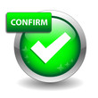 """CONFIRM"" Web Button (click here submit next continue validate)"