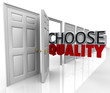 Choose Quality Many Doors Choice Decide Best Option