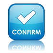 """CONFIRM"" Web Button (click here next submit validate continue)"