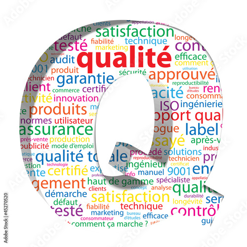 """Q comme QUALITE"" (satisfaction garantie qualité totale service)"