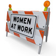 Women at Work Barrier Barricade Construction Sign