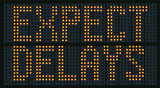 Raster Illustration Of  Congestion Sign Saying Expect Delays poster