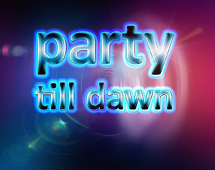 Party till dawn background template