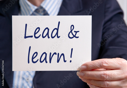 Lead and learn !