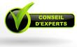 conseils d'experts sur bouton validé vert et noir