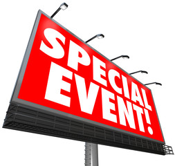 Special Event Billboard Sign Advertising Exclusive Sale Limited