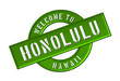 WELCOME TO HONOLULU