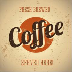 Vintage metal sign - Fresh brewed coffee