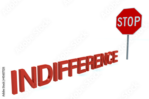 Word INDIFFERENCE Before Stop Sign isolated on a white backgroun