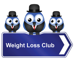 Comical weight loss club sign