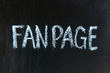 FANPAGE handwritten with chalk  on a blackboard