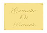 Plaque garantie or 18 carats poster