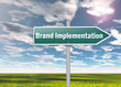 "Signpost ""Brand Implementation"""