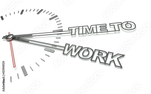 Clock with words Time to work, concept of working