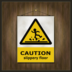 blackboard sign caution slippery floor wood