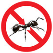 Ants banned. Sign prohibited.