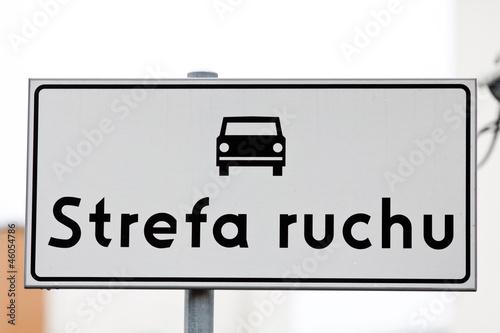 Znak drogowy / Strefa ruchu