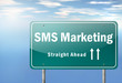 "Highway Signpost ""SMS Marketing"""