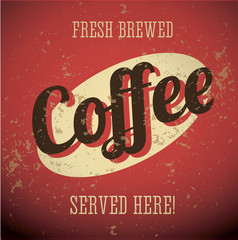 Vintage metal sign - Fresh Brewed Coffee - Vector