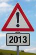 Achtung-Schild 2013