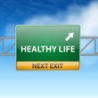 Healthy life concept with road sign on blue sky