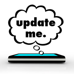 Update Me Smart Cell Phone Words Thought Cloud Bubble