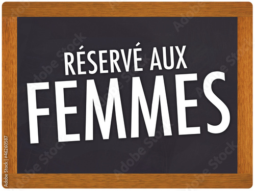 réservé aux femmes